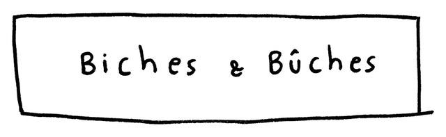 Biches et Buches