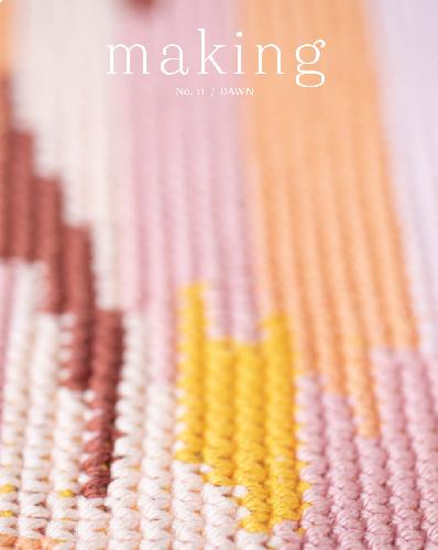 MAKING MAKING ZINE No. 11 Buch Dawn
