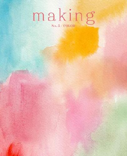MAKING MAKING ZINE No. 5 Buch Color
