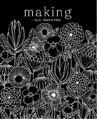 MAKING MAKING ZINE No. 6 Buch Black & White